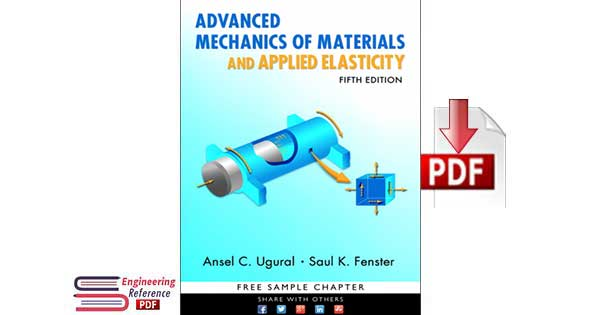 Advanced Mechanics of Materials and Applied Elasticity Fifth Edition.