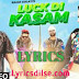 Luck Di Kasam Lyrics – Ramji Gulati | Avneet Kaur