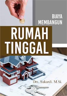 Buku Biaya Membangun Rumah Tinggal