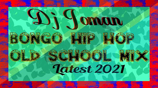 Bongo hip hop old school mix Latest