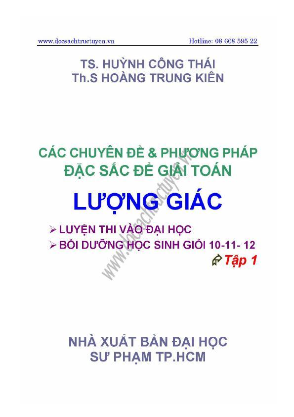 Các chuyên đề và phương pháp đặc sắc để giải toán lượng giác_ Tập 1 – Huỳnh Công Thái, Hoàng Trung Kiên