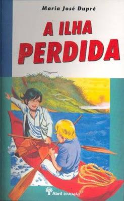 A ilha perdida. Maria José Dupré. Editora Abril Educação. Capa de Edmundo Rodrigues (ilustração).