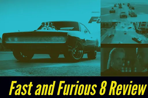 Fast & Furious 8 Review