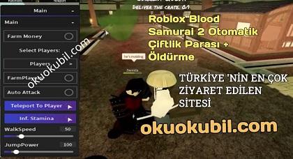 Roblox Blood Samurai 2 Otomatik Çiftlik Parası + Öldürme, Farm Script Hilesi İndir
