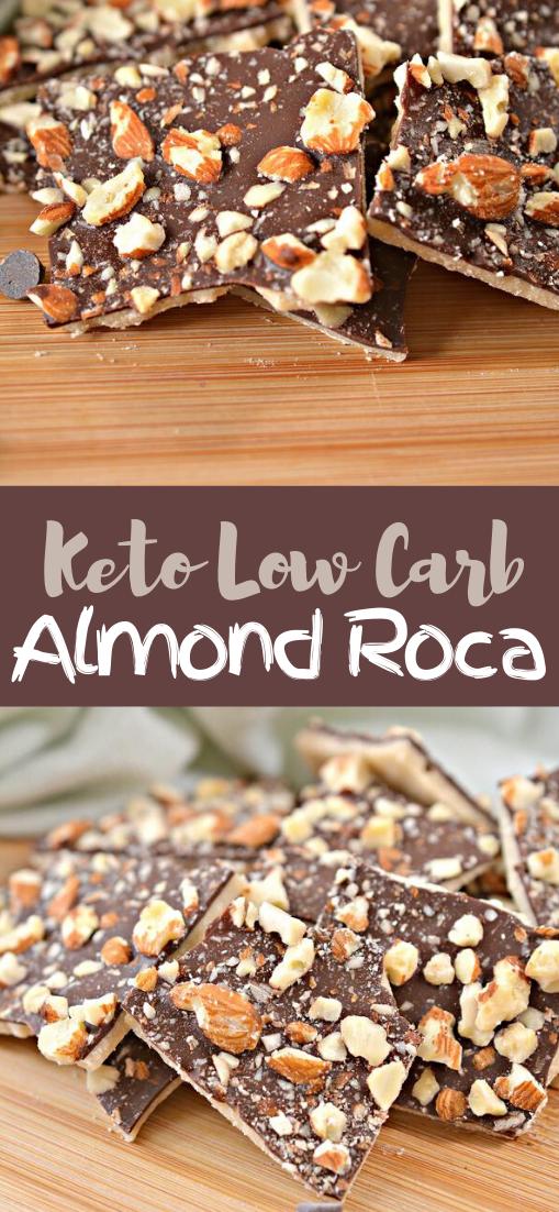 Keto Almond Roca #dessertrecipe #chocolatecake #cheesecake #cookiessimplerecipe
