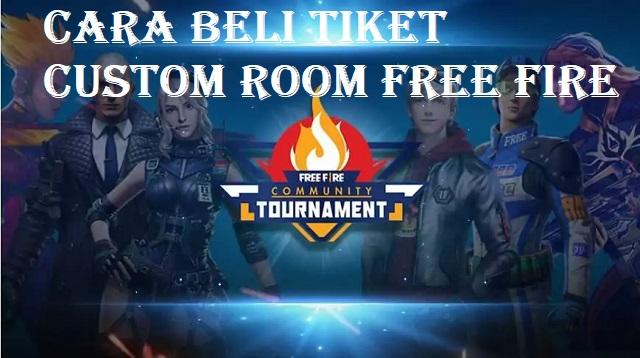 Cara Beli Tiket Custom Room Free Fire