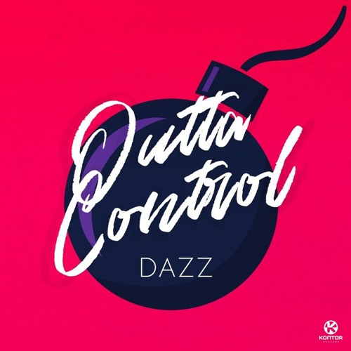 DAZZ Unveils New Single 'Outta Control'