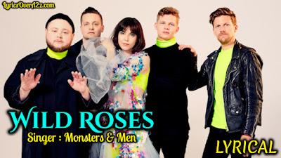 Wild Roses Lyrics  - Fever Dream | Monsters & Men