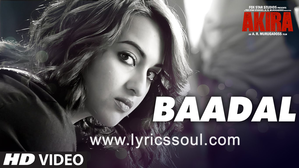 The Ye Aankhen Baadal lyrics from 'Akira', The song has been sung by Sunidhi Chauhan, , . featuring Sonakshi Sinha, Konkona Sen Sharma, Anurag Kashyap, . The music has been composed by Vishal-Shekhar, , . The lyrics of Ye Aankhen Baadal has been penned by Manoj Muntashir,