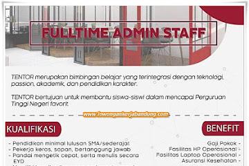 Lowongan Kerja Bandung Full Time Admin Staff Tentor.co.id