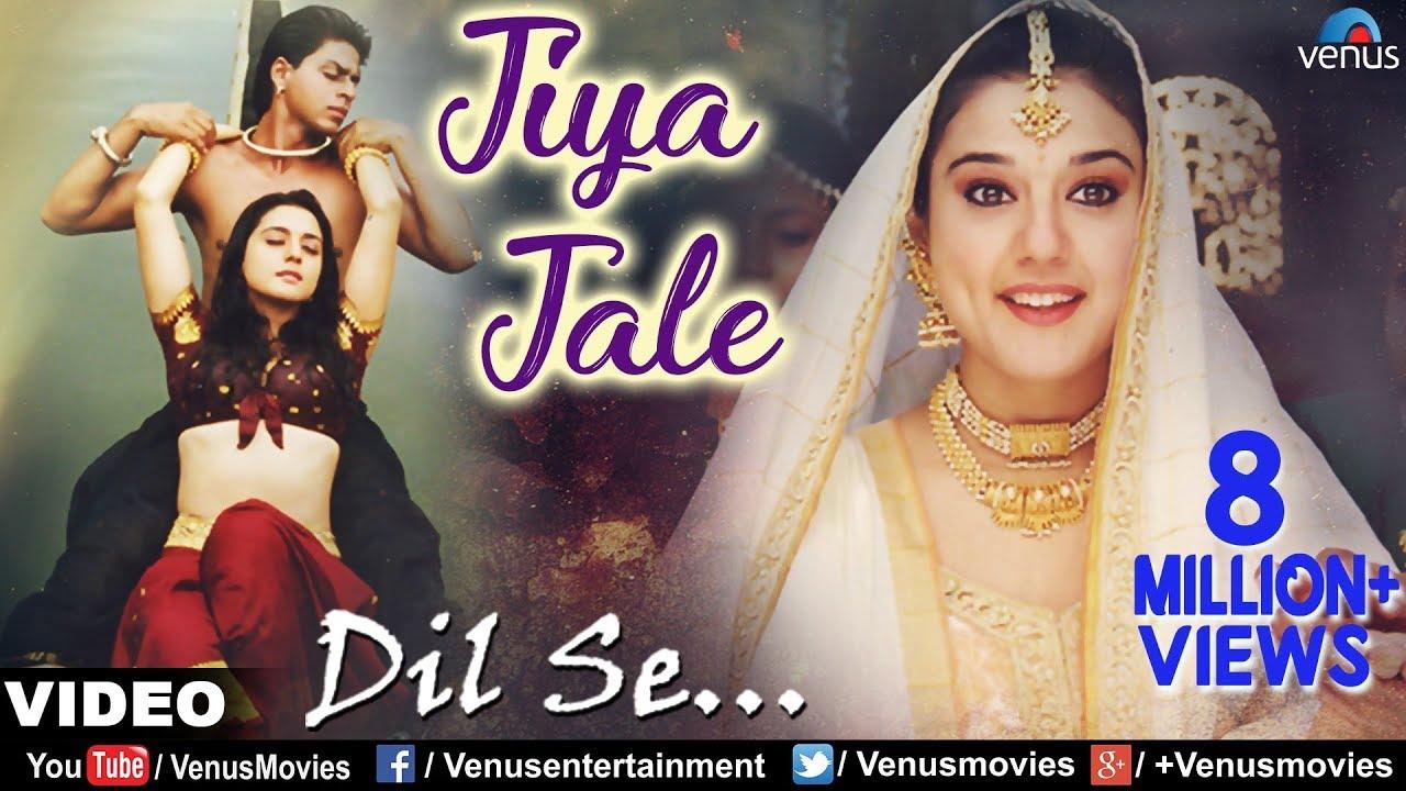 Jiya Jale lyrics in Hindi Dil Se Shahrukh Khan x Preeti Zinta
