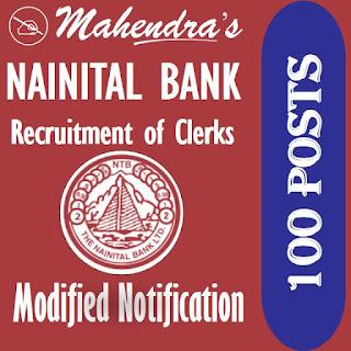 Nainital Bank | Modified Notification Regarding Recruitment of Clerks