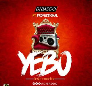 🔥 FREE BEAT: Dj Baddo ft Professional - Yebo Beat