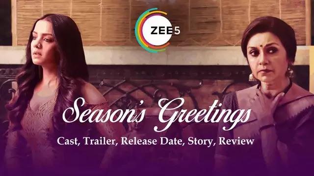 Seasons Greetings Short film movie Release Date, Cast, Trailer, Story, Review - Zee5