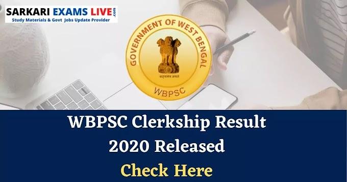 wbpsc.gov.in Clerkship Result 2020-21 (Out)   West Bengal PSC Clerk Part 2 Cut Off, Merit List Released @ pscwbonline.gov.in