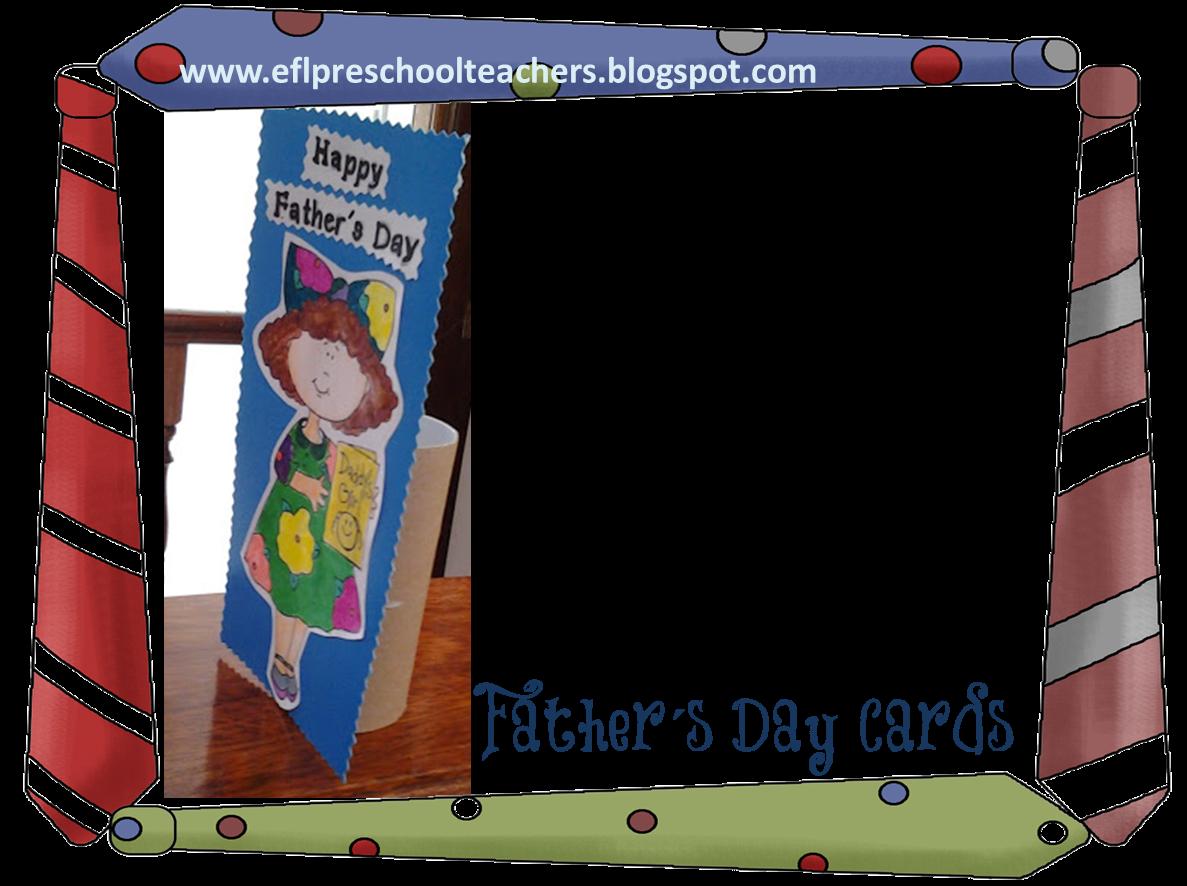 Esl Efl Preschool Teachers Father S Day Cards
