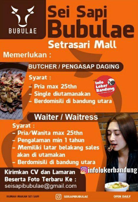 Lowongan Kerja Sei Sapi Bubulae Setrasari Mall Bandung Desember 2019
