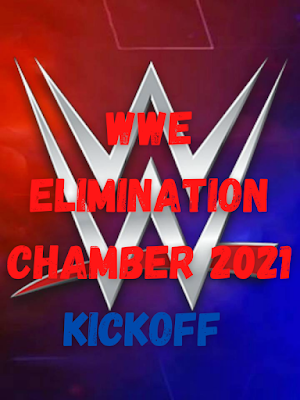 WWE Elimination Chamber 2021 Kickoff WEBRip 720p 300MB x264