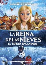 La Reina de las Nieves: El Espejo Encantado (2015) [Latino]