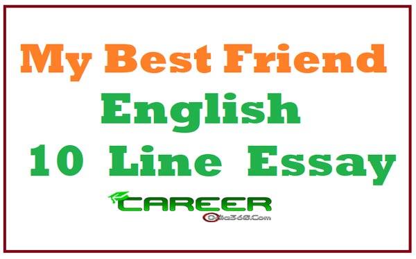 My Best Friend 10 Lines Essay in English Language