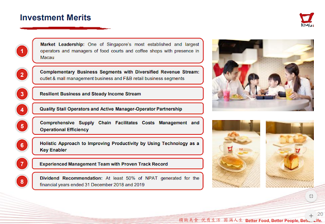 Koufu Group's investment merits - Complementary Business Segments with Diversified Revenue Stream, Dividend payout of at least 50%. Resilient business with steady income stream.