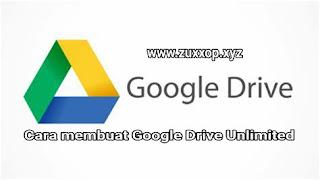 Cara Membuat Google Drive Unlimited Gratis 2021 | 100% Berhasil !