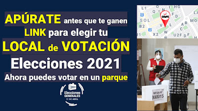 LINK para elegir tu local de votacion elecciones 2021 requisitos y pasos