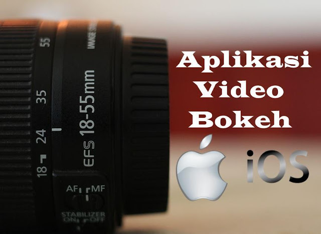 Aplikasi Video Bokeh untuk iPhone dan iOS