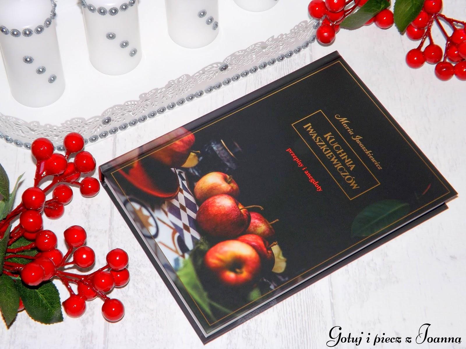 Kuchnia Iwaszkiewiczów - przepisy i anegdoty, recenzja książki