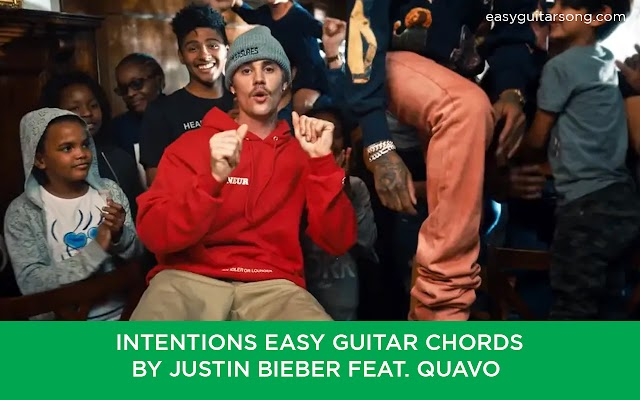 Intentions Easy Guitar chords by Justin Bieber feat. Quavo