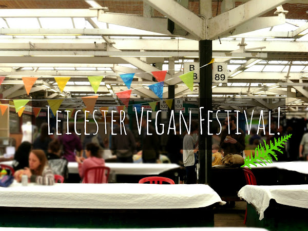 The First Leicester Vegan Festival!