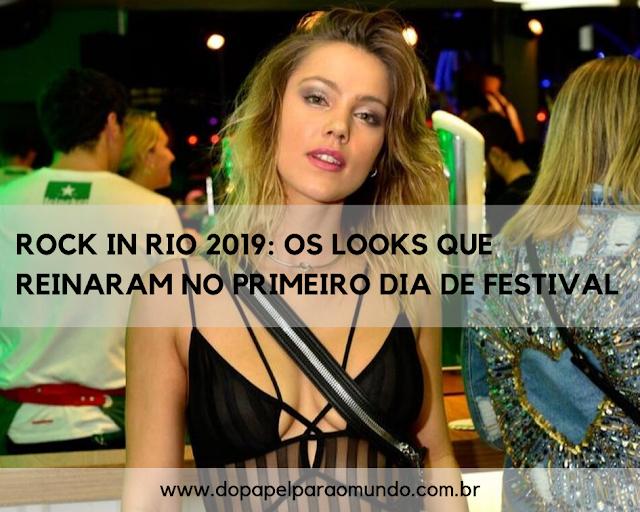 Rock in Rio 2019: os looks que reinaram no primeiro dia de festival