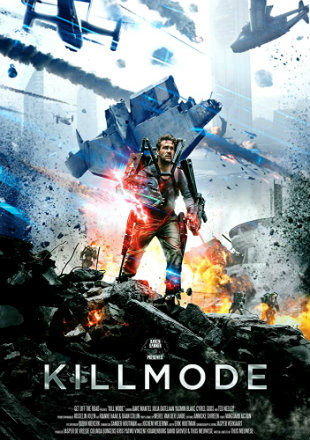 Kill Mode 2020 HDRip 720p Dual Audio In Hindi English
