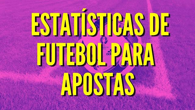 estatisticas futebol para apostas
