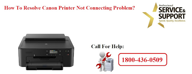 How To Resolve Canon Printer Not Connecting Problem?