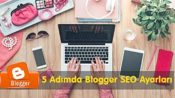5 Adımda Blogger SEO Ayarları
