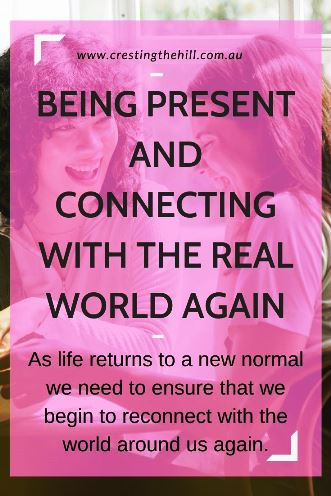 As life returns to a new normal we need to ensure that we begin to reconnect with the world around us again.