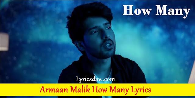 Armaan Malik How Many Lyrics (English)