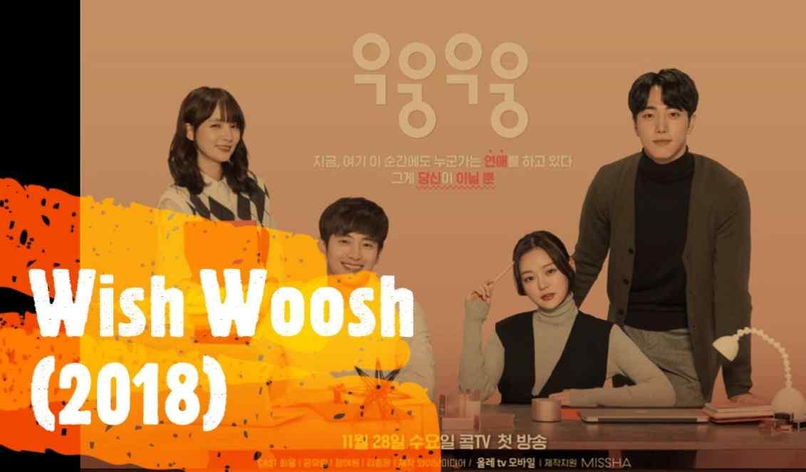 Sinopsis Serial Drama Korea Wish Woosh (2018) Bahasa Indonesia