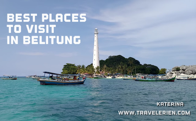 Best Places to Visit in Belitung