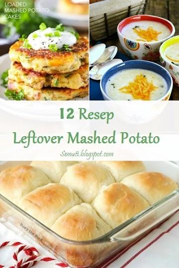 12 Resep Makanan dari Sisa Kentang Tumbuk (Mashed Potato).