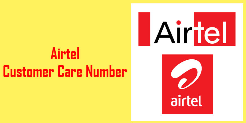 Airtel Customer Care Number | Airtel Customer Support | Airtel TollFree No.