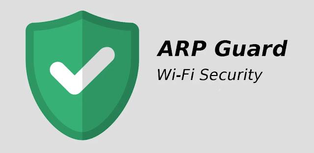 تنزيل ARP Guard (WiFi Security)  2.6.7 - برنامج  حماية شبكة WiFi