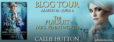 The Pursuit of Mrs. Pennyworth by Callie Hutton tour banner