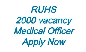 RUHS 2000 Medical Officer Online Form 2020