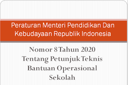 Salinan Permendikbud Soal Petunjuk Teknis / Juknis BOS 2020