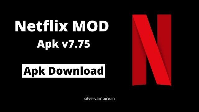 Netflix Premium Mod APK v7.75 [ No Login, HD, Working ]