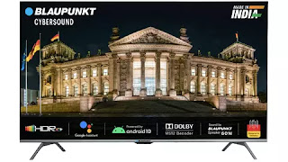 Blaupunkt CyberSound Series Smart Android TV  launches in India