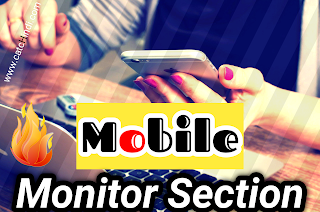 Mobile Monitor Section क्या हैं ? और  इसका  क्या  कार्य  है  2020