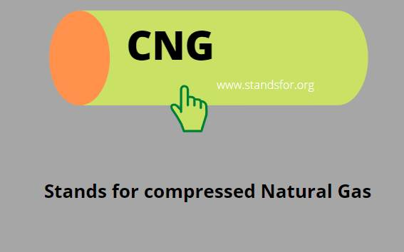 CNG-Stands for compressed Natural Gas